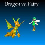 Dragon vs. Fairy